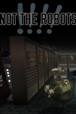 Not The Robots Steam Key GLOBAL