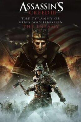 Assassin's Creed III Tyranny of King Washington: The Infamy Ubisoft Connect Key GLOBAL