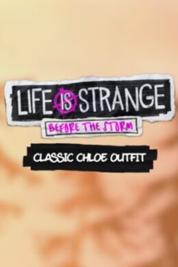 Life is Strange: Before the Storm Classic Chloe Outfit Pack PS4 PSN Key GLOBAL