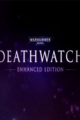 Warhammer 40,000: Deathwatch - Enhanced Edition Steam Key GLOBAL