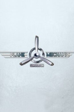 Plane Mechanic Simulator Steam Key GLOBAL