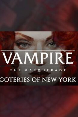 Vampire: The Masquerade - Coteries of New York - Steam Key - GLOBAL