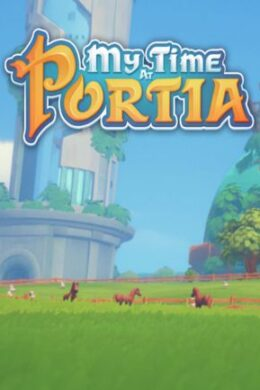 My Time At Portia Steam Key GLOBAL